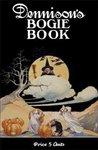 Dennison's Bogie Book: A 1920 Guide For Vintage Decorating And Entertaining At Halloween And Thanksgiving (8th Edition)