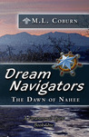 The Dawn of Nahee (Dream Navigators, #1)
