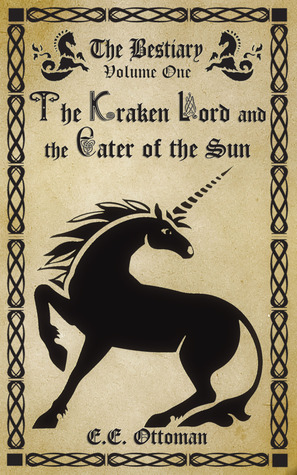 The Kraken Lord and the Eater of the Sun by EE Ottoman
