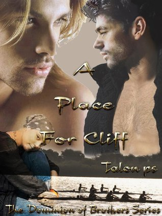A Place for Cliff by Talon P.S.