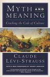 Myth and Meaning: Cracking the Code of Culture