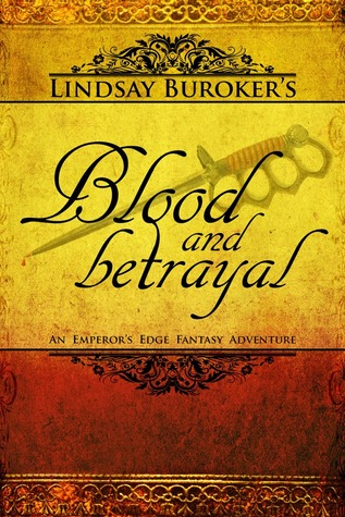 Blood and Betrayal (The Emperor's Edge, #5)