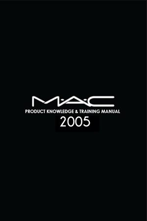 2005 MAC Bible Cosmetics Training Manual