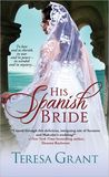 His Spanish Bride (Rannoch/Fraser Publication Order, #5.5)