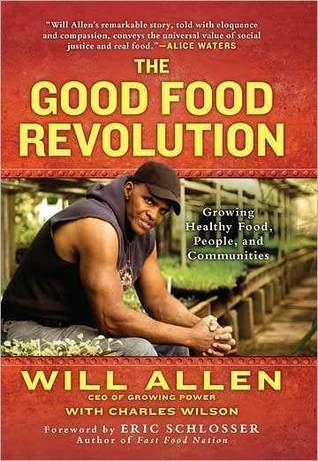 The Good Food Revolution by Will  Allen