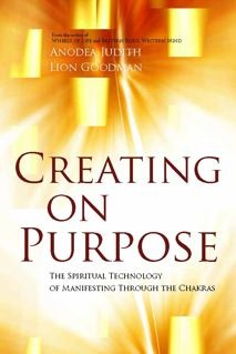 Creating On Purpose by Anodea Judith