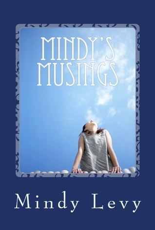 Mindy's Musings by Mindy Levy
