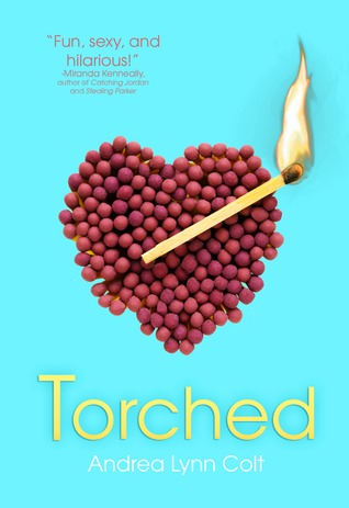 Torched by Andrea Colt