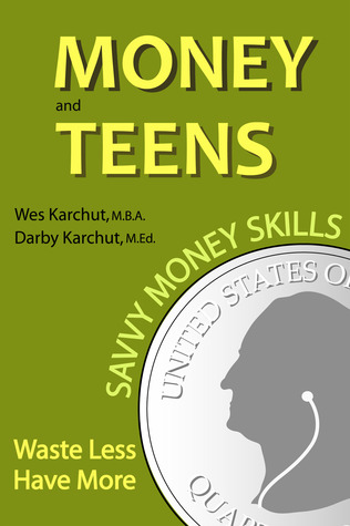 Money and Teens by Wes Karchut