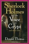 Sherlock Holmes and the Voice from the Crypt and Other Tales