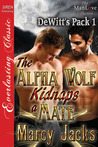 The Alpha Wolf Kidnaps a Mate (DeWitt's Pack #1)