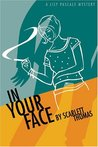 In Your Face (Lily Pascale, #2)