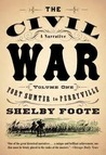 The Civil War: A Narrative, Vol. 1: Fort Sumter to Perryville