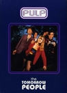 Pulp: The Tomorrow People