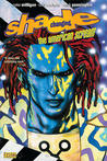 Shade, the Changing Man, Vol. 1: The American Scream