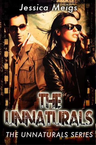The Unnaturals by Jessica Meigs