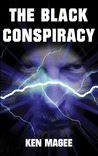 The Black Conspiracy (Ancient magic meets the Internet #2)
