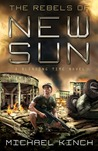 The Rebels of New Sun (The Blending Time, #3)