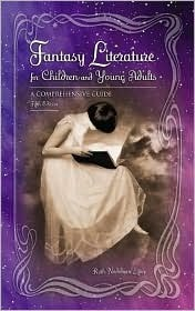 Fantasy Literature for Children and Young Adults by Ruth Nadelman Lynn