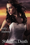 Stalked by Death (Touch of Death, #2)