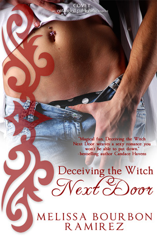 Deceiving the Witch Next Door by Melissa Bourbon Ramirez