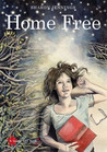 Home Free by Sharon Jennings
