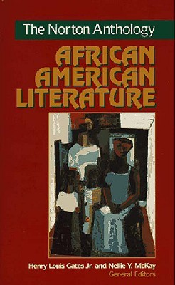 Norton Anthology of African American Literature by Henry Louis Gates Jr.