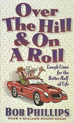 Over the Hill and on a Roll