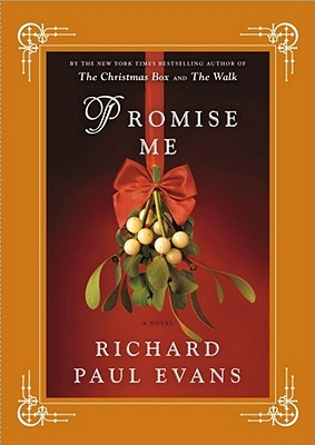 Promise Me by Richard Paul Evans