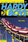 Thrill Ride (Hardy Boys: Undercover Brothers, #4)