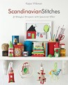 Scandinavian Stitches: 21 Playful Projects with Seasonal Flair