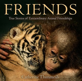 Friends by Catherine Thimmesh