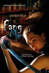 Fang Me (Demon Underground, #3)
