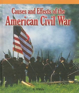 causes and effects of the civil Historians are of the opinion that the civil war was a turning point of the american history if one takes into consideration the causes and effects of this war, there is no questioning.