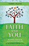 Faith and You