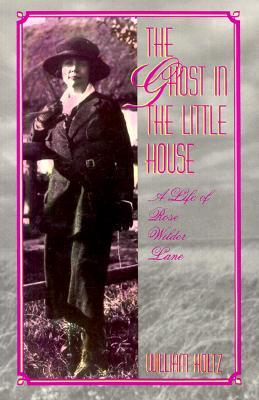 The Ghost in the Little House by William Holtz