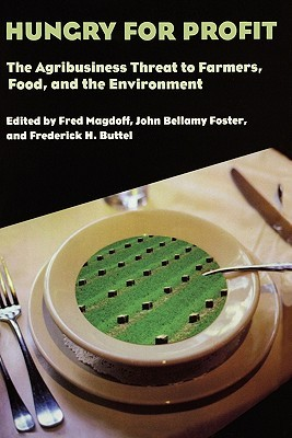 Hungry for Profit by Fred Magdoff
