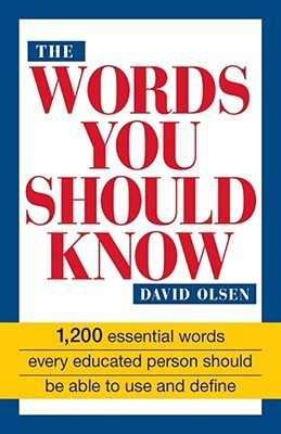 The Words You Should Know by David Olsen