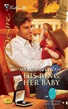 His Ring, Her Baby (Billionaires and Babies, #8)