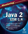 Mastering Java 2: J2se 1.4 [With CDROM]