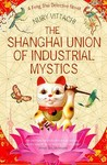 The Shanghai Union of Industrial Mystics (Feng Shui Detective, #4)