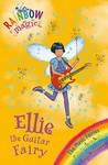Ellie the Guitar Fairy (Rainbow Magic: Music Fairies, #2)