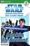 Star Wars: The Clone Wars: Anakin in Action! (DK Readers Level 2)