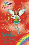 Sadie the Saxophone Fairy (Rainbow Magic: Music Fairies, #7)