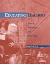 Educating Teachers of Science, Mathematics, and Technology: New Practices for the New Millennium