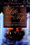 Life at the Top: Inside New York's Grand Hotels