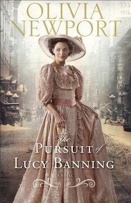 The Pursuit of Lucy Banning by Olivia Newport