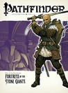 Pathfinder Adventure Path #4: Fortress of the Stone Giants