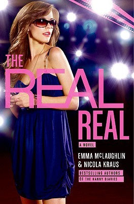 The Real Real by Emma McLaughlin