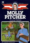 Molly Pitcher: Young Patriot